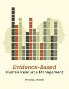 Evidence-Based Human Resource Management