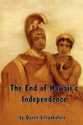 The End of Hawaii's Independence