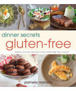 Dinner Secrets:Gluten Free