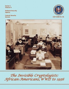 The Invisible Cryptologists