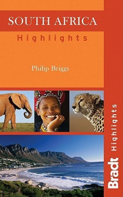 South Africa Highlights (Bradt Travel Guides (Highlights Guides))