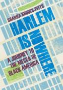 Harlem is Nowhere