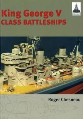 King George V Class Battleships (Shipcraft)