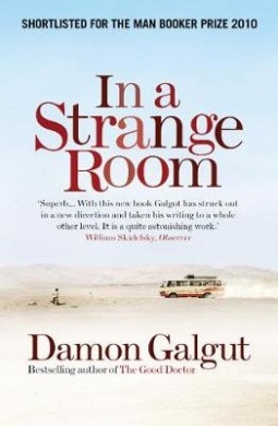 In a Strange Room. Damon Galgut