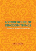 A Storehouse of Kingdom Things