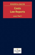Costs Law Reports: 2007: v. 1