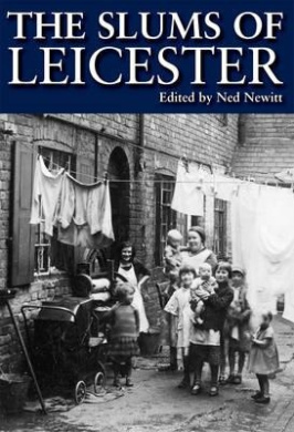 The Slums of Leicester