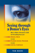 Seeing Through a Donor's Eyes