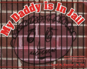 My Daddy Is in Jail