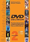 Dvd Delirium Volume 2 Redux