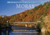 Picturing Scotland - Moray