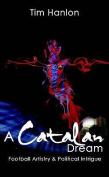 A Catalan Dream