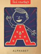Paul Thurlby's Alphabet [Board book]