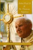 John Paul II and St. Thomas Aquinas