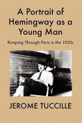 A Portrait of Hemingway as a Young Man