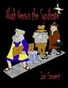 Noah Versus the Syndicate