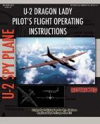 U-2 Dragon Lady Pilot's Flight Operating Instructions