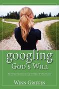 Googling God's Will