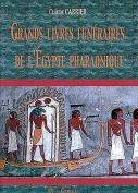 Grands Livres Funeraires de L'Egypte Pharaonique