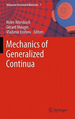 Mechanics of Generalized Continua (Advanced Structured Materials)