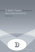 To Watch Theatre