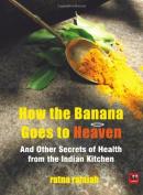 How the Banana Goes to Heaven
