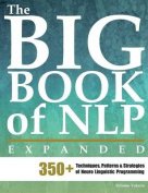 The Big Book of Nlp, Expanded