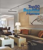 Top 50 Beautiful Homes