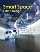 Smart Space: Office Design
