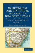 An Historical and Statistical Account of New South Wales, Both as a Penal Settlement and as a British Colony 2 Volume Set