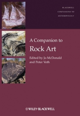 A Companion to Rock Art (Wiley-Blackwell Companions to Anthropology)