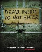 Dead Inside: Do Not Enter