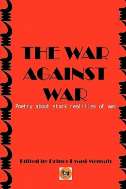 The War Against War: Poetry about Stark Realities of War