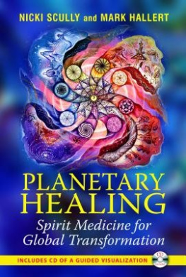 Planetary Healing: Spirit Medicine for Global Transformation [With CD (Audio)]