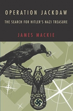 Operation Jackdaw: The Search for Hitler's Nazi Treasure