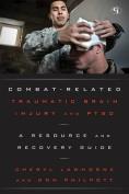 Combat-Related Traumatic Brain Injury and PTSD