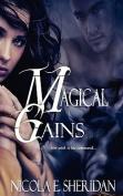 Magical Gains