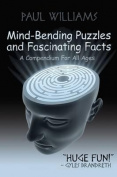 Mind-bending Puzzles and Fascinating Facts