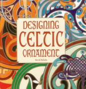 Designing Celtic Ornament