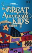 The Great American Kid's Afghan