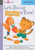 Let's Sticker & Paste! Food Fun