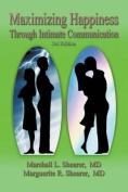 Maximizing Happiness Through Intimate Communication 3rd Edition
