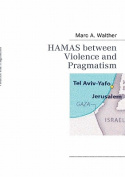 HAMAS Between Violence and Pragmatism