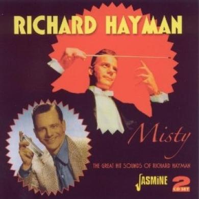 Misty: The Great Hit Sounds of Richard Hayman