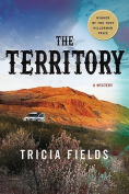 The Territory: A Mystery
