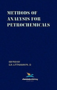 Methods of Analysis for Petrochemicals