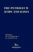 The Petroleum Acids and Bases
