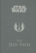 Star Wars - the Jedi Path: A Manual for Students of the Force