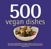 500 Vegan Dishes