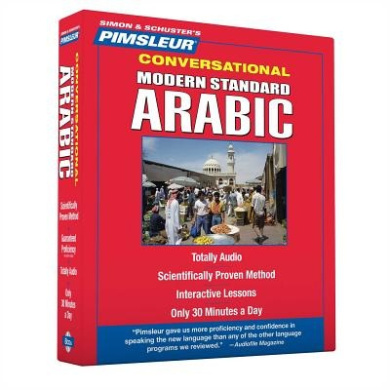 Pimsleur Arabic (Modern Standard) Conversational Course - Level 1 Lessons 1-16 CD: Learn to Speak and Understand Modern Standard Arabic with Pimsleur Language Programs (Conversational)
